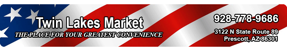 Twin Lakes Market, Prescott AZ | Convenience Store | Pizza | Post Office | UHaul | Western Union
